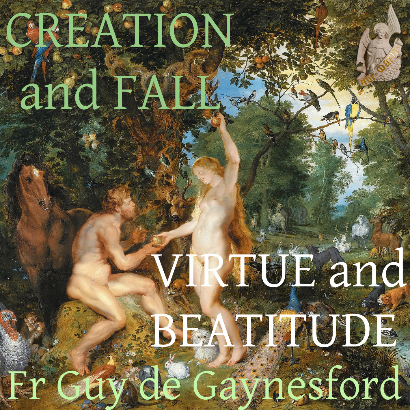 Creation and Fall Virtue and Beatitude – ST PAUL REPOSITORY