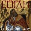 Elijah Great Prophet of God Artwork for Podcast